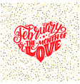 big heart with lettering about love phrase for vector image vector image