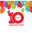 Anniversary 10th balloons poster 10 years banner vector image