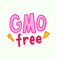 gmo free banner with hand drawn typography vector image