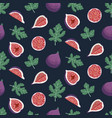 seamless pattern with figs and leaves on a dark vector image