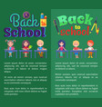 back to school posters with stationary and pupils vector image vector image