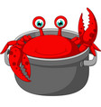 cartoon funny crab being cooked in a pan vector image