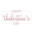 happy valentines day design card with frame vector image vector image