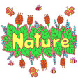 nature word - colorful lettering art doodle vector image vector image