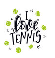 tennis hand drawn typography poster conceptual vector image