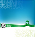 arabia saudita background flag with soccer ball vector image vector image