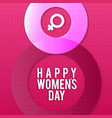 happy womens day with pink pattern background vector image