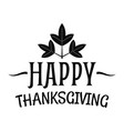 happy thanksgiving logo simple style vector image vector image