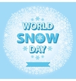 World snow day templateSnowflakes circle wreath vector image