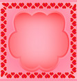 a frame of hearts with a field for text vector image vector image