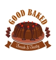 Fresh tasty dessert emblem Chocolate cake icon vector image vector image