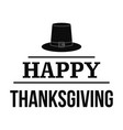 hat happy thanksgiving logo simple style vector image