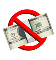 100 usd banknote in prohibition sign vector image vector image