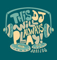 dj headphone typography and tee shirt graphics vector image vector image