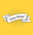 enjoy today vintage trendy ribbon with text enjoy vector image