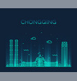 chongqing skyline southwest china line city vector image