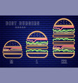 neon burgers set different sizes poster vector image