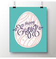 poster with a handwritten phrase of happy easter vector image vector image