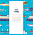 sea travel poster with cruiser in ocean marine vector image vector image
