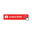 subscribe button for social media subscribe to vector image vector image