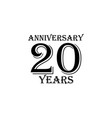 20 years anniversary sign element of anniversary vector image vector image