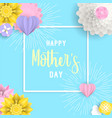 happy mother day 3d paper art floral e card vector image vector image