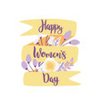 happy womens day hand drawn with vector image