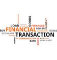 word cloud financial transaction vector image