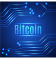 blue bitcoin digital currency concept on circuit vector image
