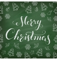 Christmas Chalkboard with lettering vector image vector image