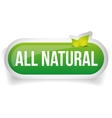All Natural button with leaves vector image vector image