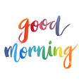 Good morning calligraphic poster vector image vector image