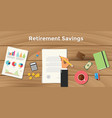 retirement saving business man signing a paper vector image
