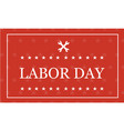 style labor day background vector image vector image