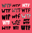 wtf texting vector image vector image