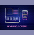 coffee and notebook neon sign billboard vector image vector image