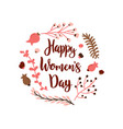 international womens day hand drawn lettering vector image vector image