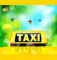 yellow taxi sign on the car vector image vector image