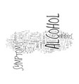 alcohol detox symptoms text word cloud concept vector image vector image