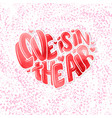 big heart with lettering - love is in the air vector image vector image