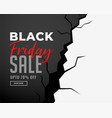 black friday sale banner with crack effect vector image