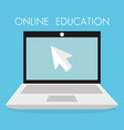 on line education with laptop vector image