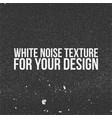 white noise texture for your design vector image vector image