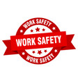 work safety ribbon work safety round red sign vector image vector image