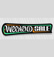 banner for weekend sale vector image vector image