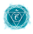 fifth throat chakra - vishuddha vector image