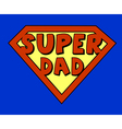 Funny super dad shield vector image vector image