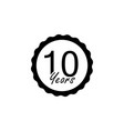 10 years anniversary sign element of anniversary vector image vector image