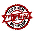 daily delivery label or sticker vector image vector image