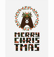 cute christmas card with a picture of a bear vector image